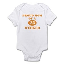 Proud Mom 25 Weeker Infant Bodysuit