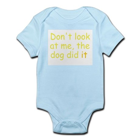 the dog did it yellow Infant Bodysuit