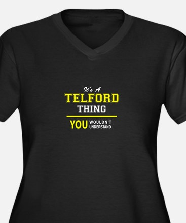 TELFORD thing, you wouldn't unde Plus Size T-Shirt