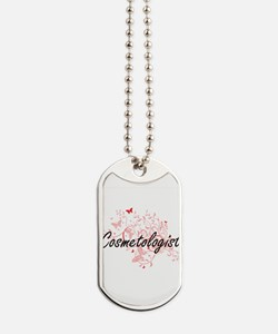 Cosmetologist Artistic Job Design with Bu Dog Tags