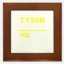 TYSON thing, you wouldn't understand! Framed Tile