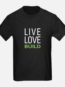 Live Love Build T