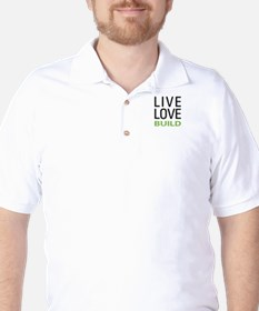 Live Love Build T-Shirt