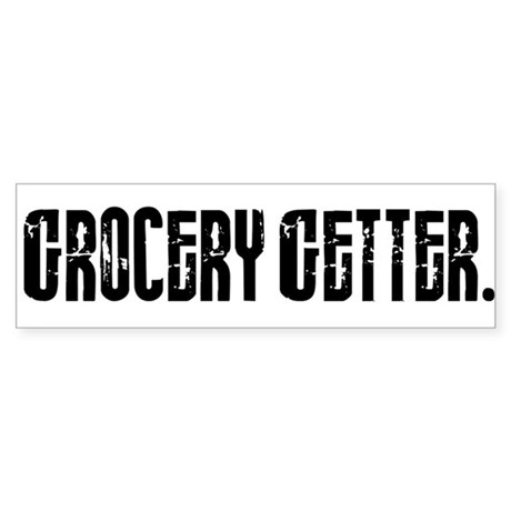Grocery Getter Bumper Sticker