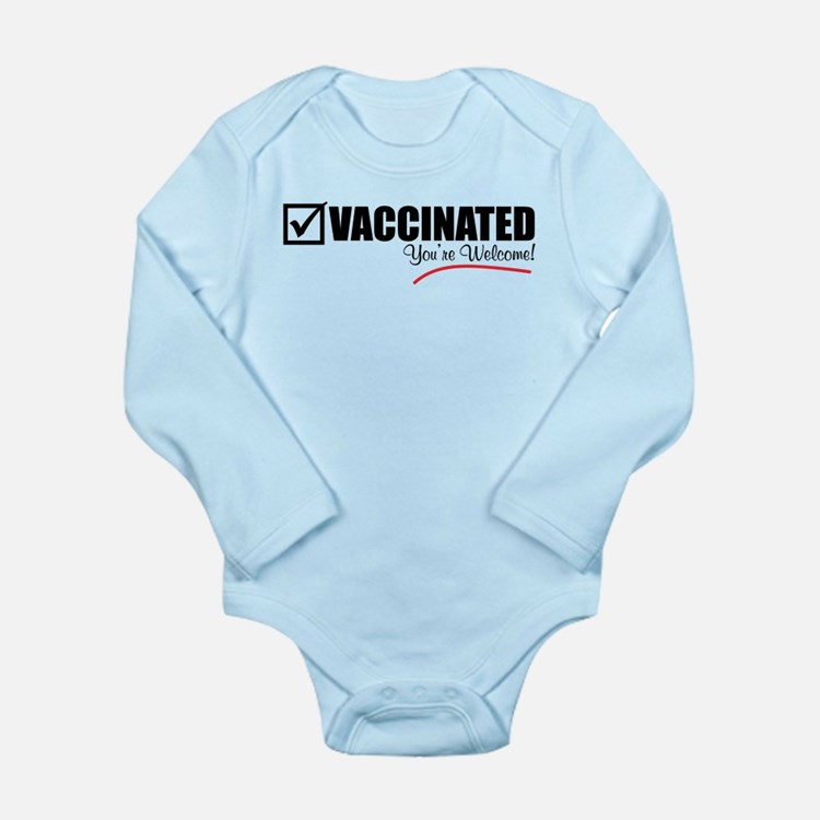 I'm Vaccinated. You're Welcome. Body Suit