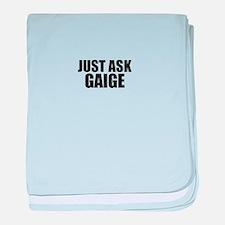 Just ask GAIGE baby blanket