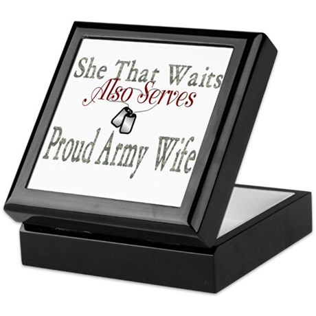 SHE THAT WAITS ALSO SERVES PROUD ARMY WIFE Tile Bo