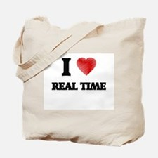 I Love Real Time Tote Bag