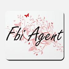 Fbi Agent Artistic Job Design with Butte Mousepad