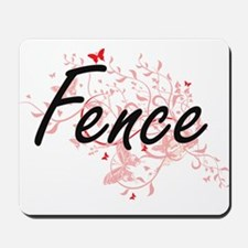 Fence Artistic Job Design with Butterfli Mousepad