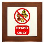 Staph Only Framed Tile