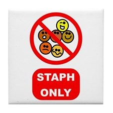 Staph Only Tile Coaster