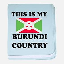 This Is My Burundi Country baby blanket
