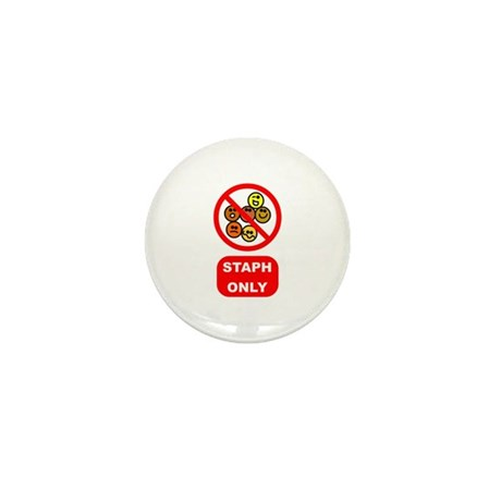 Staph Only Mini Button (10 pack)