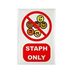 Staph Only Rectangle Magnet