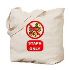 Staph Only Tote Bag