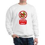 Staph Only Sweatshirt