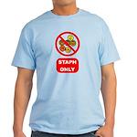 Staph Only Light T-Shirt