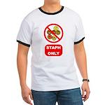 Staph Only Ringer T
