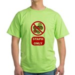Staph Only Green T-Shirt