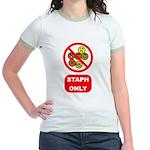 Staph Only Jr. Ringer T-Shirt