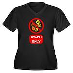Staph Only Women's Plus Size V-Neck Dark T-Shirt