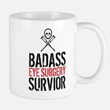 Badass Eye Surgery Survivor Mugs