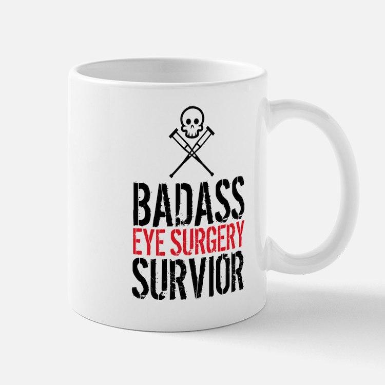 Badass Eye Surgery Survivor Mugs
