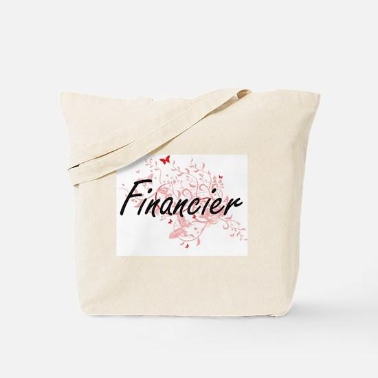 Financier Artistic Job Design with Butter Tote Bag