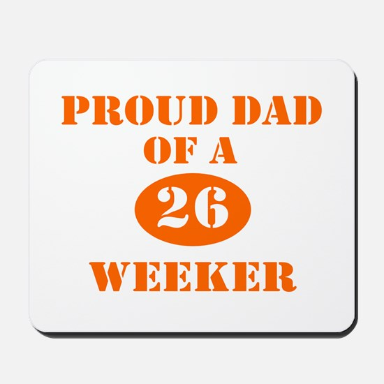 Proud Dad 26 Weeker Mousepad