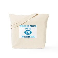 Proud Mom 26 Weeker Tote Bag