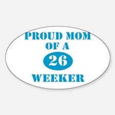 Proud Mom 26 Weeker Oval Decal