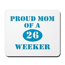 Proud Mom 26 Weeker Mousepad