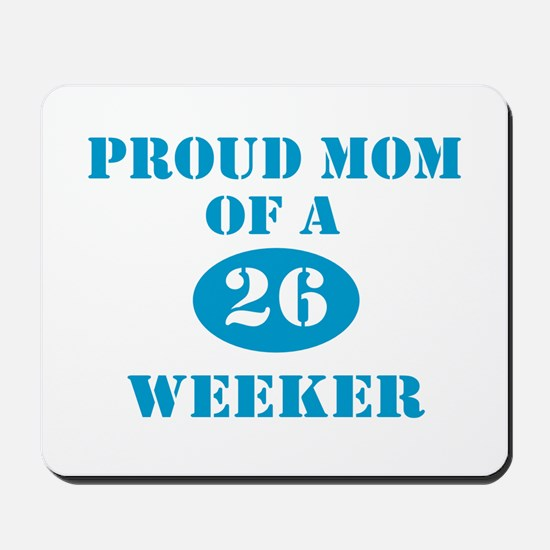 Proud Mom 26 Weeker Mousepad