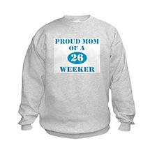 Proud Mom 26 Weeker Sweatshirt