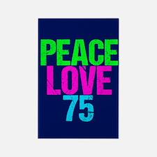 Peace Love 75 Rectangle Magnet