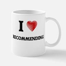 I Love Recommending Mugs