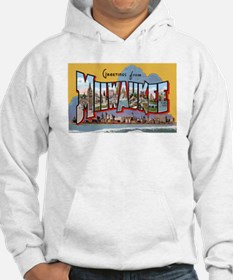 Milwaukee Wisconsin Greetings (Front) Hoodie