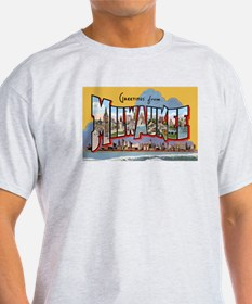 Milwaukee Wisconsin Greetings (Front) T-Shirt