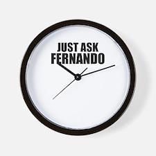Just ask FERNANDO Wall Clock