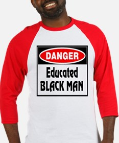 DANGER -- Educated Black Man Baseball Jersey
