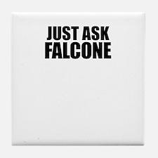Just ask FALCONE Tile Coaster
