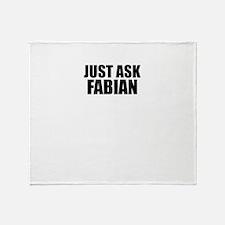 Just ask FABIAN Throw Blanket