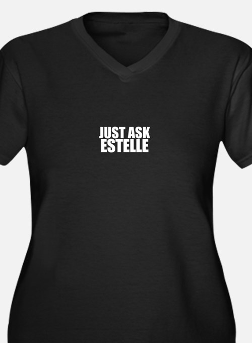 Just ask ESTELLE Plus Size T-Shirt
