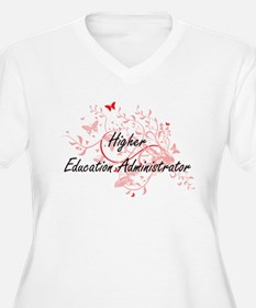 Higher Education Administrator A Plus Size T-Shirt