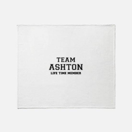 Team ASHTON, life time member Throw Blanket