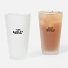 Team BARCLAY, life time member Drinking Glass