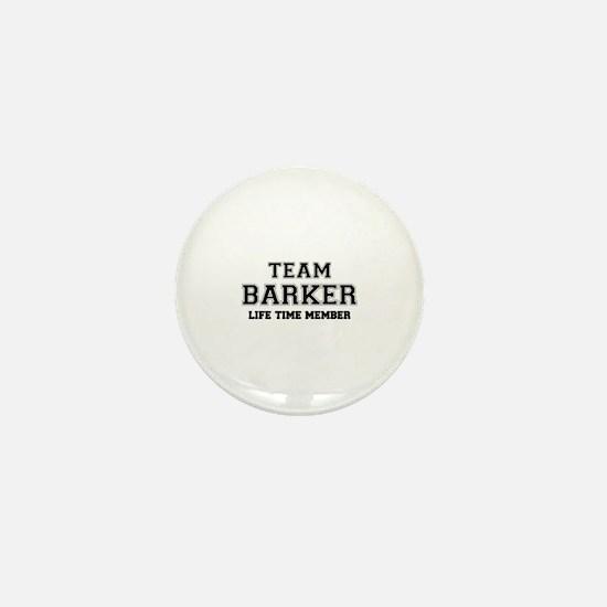 Team BARKER, life time member Mini Button
