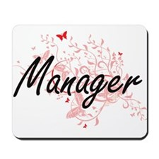 Manager Artistic Job Design with Butterf Mousepad