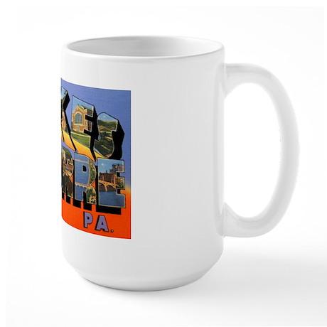 Wilkes-Barre Pennsylvania Greetings Large Mug